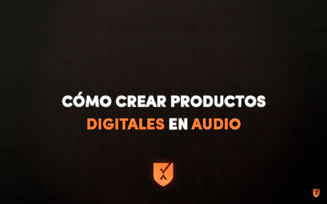 Cómo crear productos digitales de audio