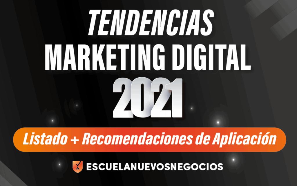 Tendencias del marketing 2021